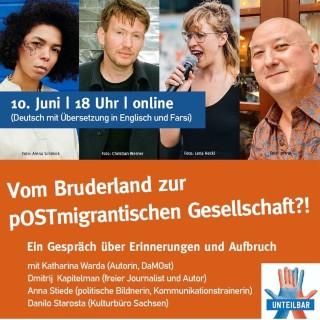 Vom Bruderland zur pOSTmigrantischen Gesellschaft?!